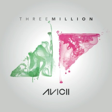 Avicii featuring Negin - Three Million (Your Love Is Amazing)