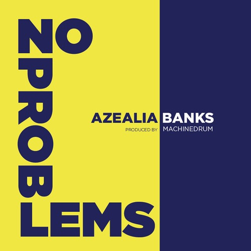 Azealia Banks - No Problems (Angel Haze Diss)