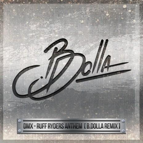 DMX - Ruff Ryders Anthem (B.Dolla Remix)