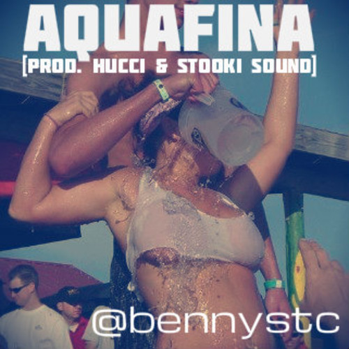 Benny St. Claire - Aquafina (Produced by Hucci & Stooki Sound)