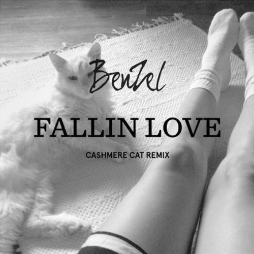 BenZel - Fallin' Love (Cashmere Cat Remix)