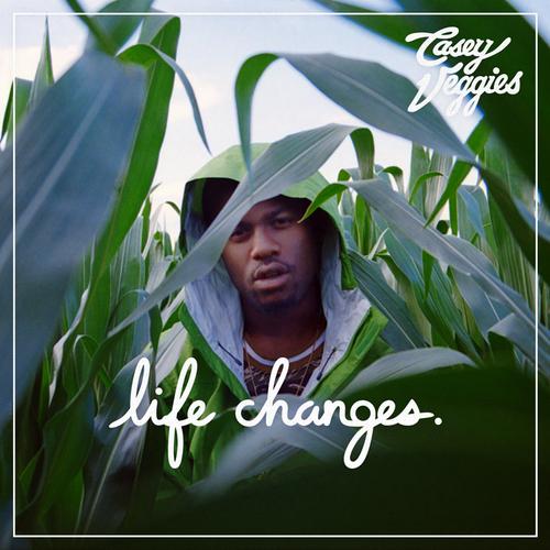 Casey Veggies - Life Changes (Tracklist)