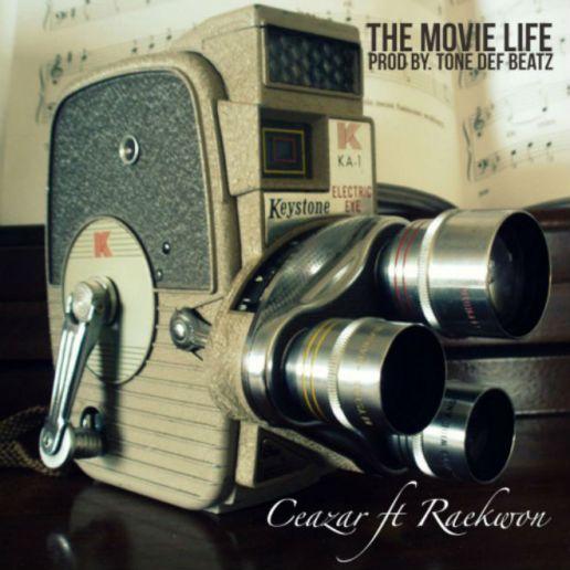 Ceazar featuring Raekwon - The Movie Life