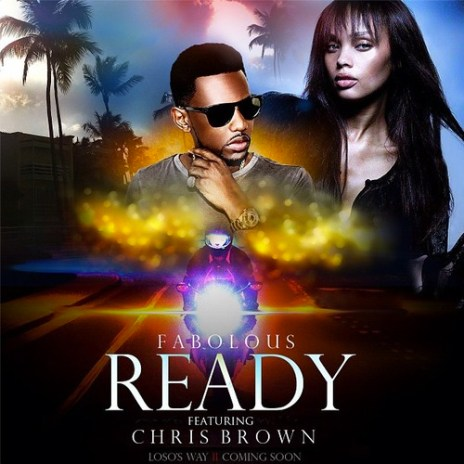 Fabolous featuring Chris Brown – Ready