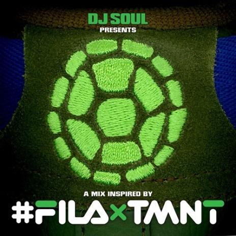 DJ Soul - FILA & TMNT (Mixtape)