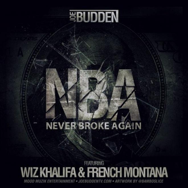 Joe Budden featuring Wiz Khalifa & French Montana - NBA (Never Broke Again)