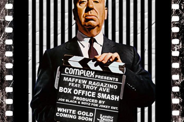 Maffew Ragazino featuring Troy Ave - Box Office Smash