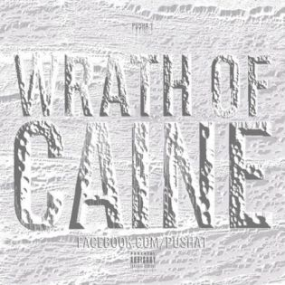 Pusha T - Wrath of Caine (Artwork)