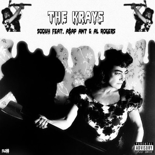 Soduh featuring A$AP Ant and AL Rogers - The Krays