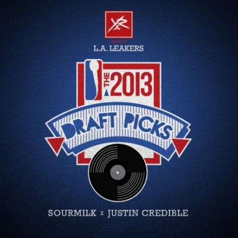 The LA Leakers - The 2013 Draft Picks (Mixtape)