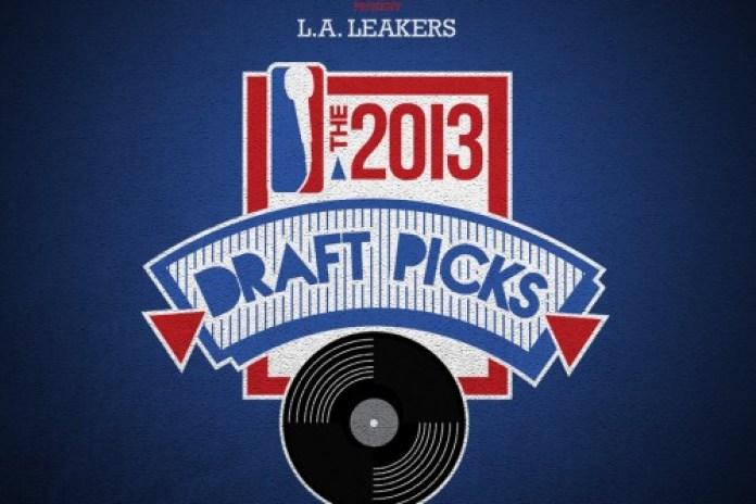 The LA Leakers - The 2013 Draft Picks (Mixtape)
