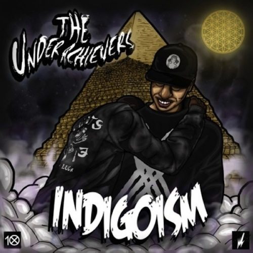 The Underachievers – Indigoism (Mixtape)