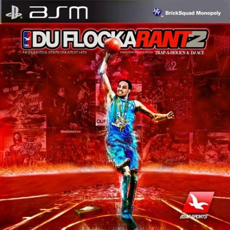 Waka Flocka Flame – DuFlocka Rant 2 (Mixtape)
