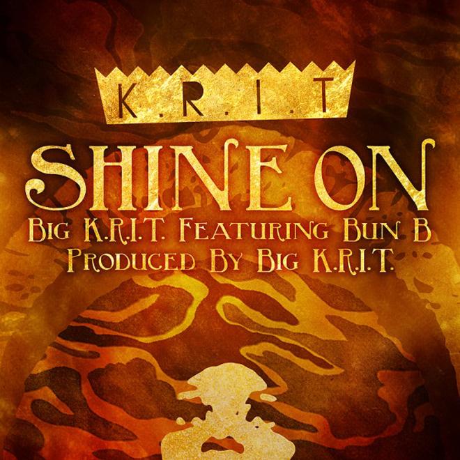 Big K.R.I.T. featuring Bun B – Shine On