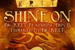 Big K.R.I.T. featuring Bun B – Shine On