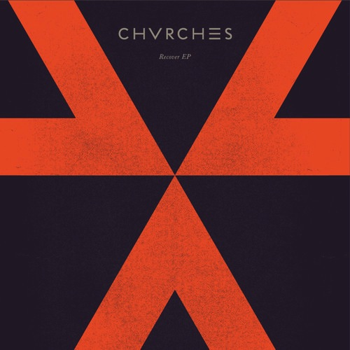 CHVRCHES - Recover