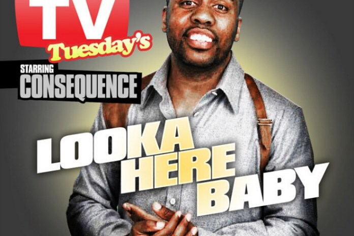 Consequence – Looka Here Baby