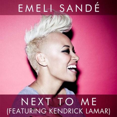 Emeli Sandé featuring Kendrick Lamar - Next To Me