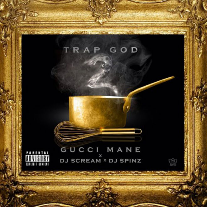 Gucci Mane - Trap God 2 (Mixtape)