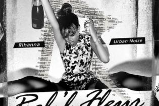 Rihanna - Reb'l Fleur: The Ri-Mixes (EP) [Produced by Urban Noize]