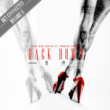 Rockie Fresh – Back Down (Produced by The MIDI Mafia)