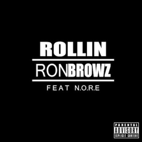 Ron Browz featuring N.O.R.E. – Rollin'