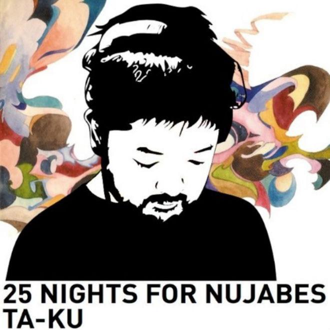 Ta-ku - 25 Nights For Nujabes