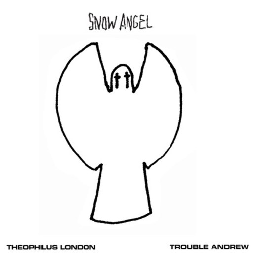 Theophilus London featuring Trouble Andrew – Snow Angel