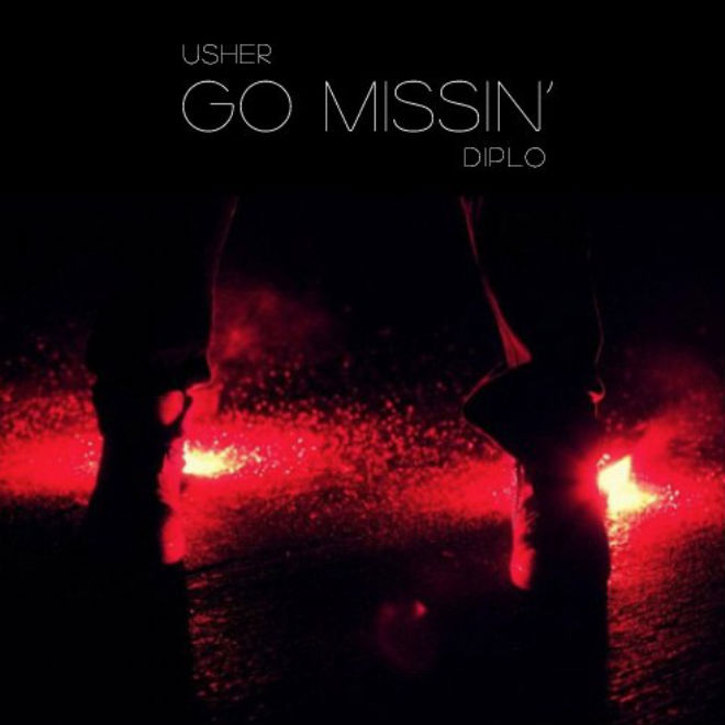 Usher - Go Missin' (Produced by Diplo)