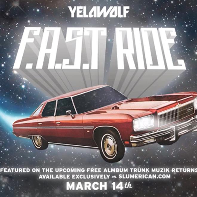 Yelawolf - F.A.S.T Ride
