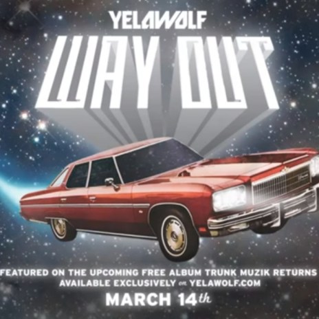Yelawolf - Way Out