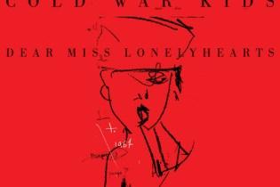 Cold War Kids - Dear Miss Lonelyhearts (Album Stream)