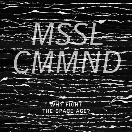 MSSL CMMND (Chad Hugo & DJ Daniel Biltmore) - Why Fight the Space Age? (Mixtape)