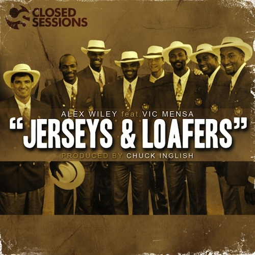 Alex Wiley featuring Vic Mensa - Jerseys & Loafers (Produced by Chuck Inglish)