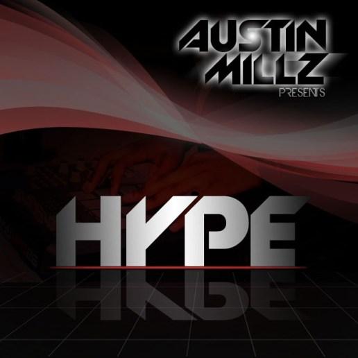 Austin Millz – HYPE (EP)