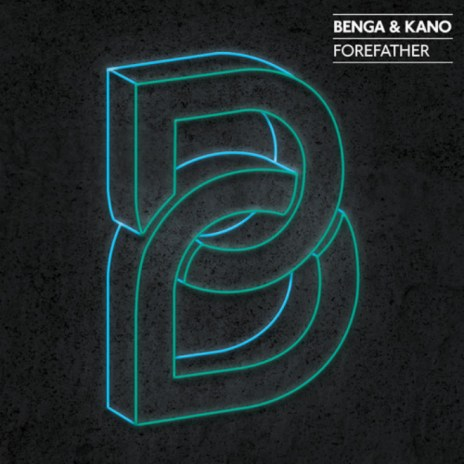 Benga & Kano - Forefather