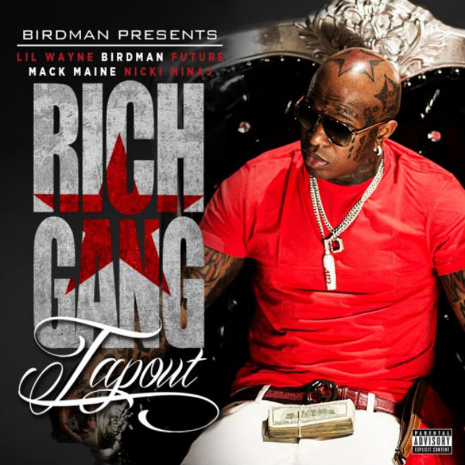 Birdman featuring Lil Wayne, Future, Mack Maine & Nicki Minaj - Tapout