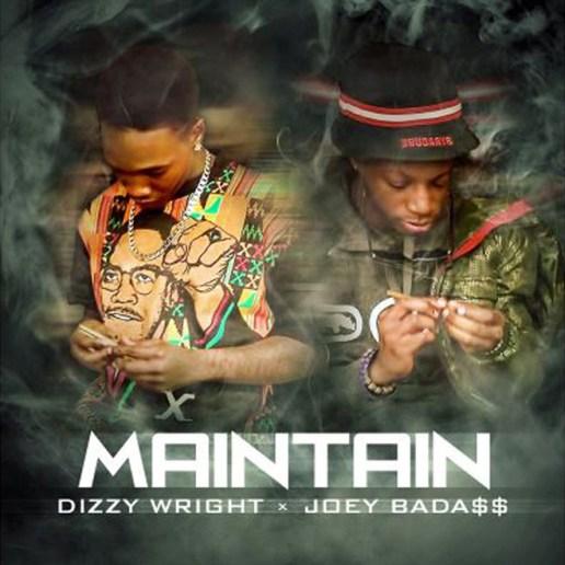 Dizzy Wright featuring Joey Bada$$ - Maintain