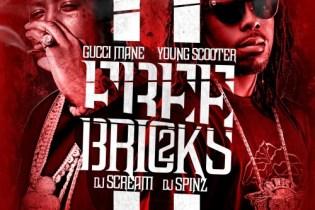 Gucci Mane & Young Scooter - Free Bricks 2 (Mixtape)