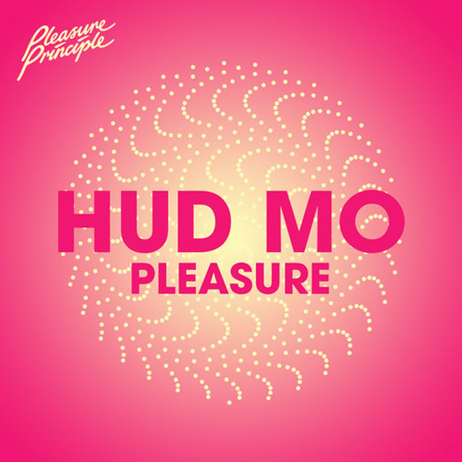 Hudson Mohawke - Pleasure