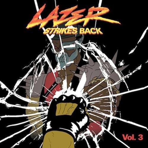 Major Lazer - Lazer Strikes Back Vol. 3