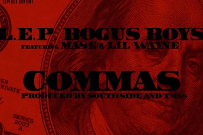 L.E.P. Bogus Boys featuring Ma$e & Lil Wayne - Commas