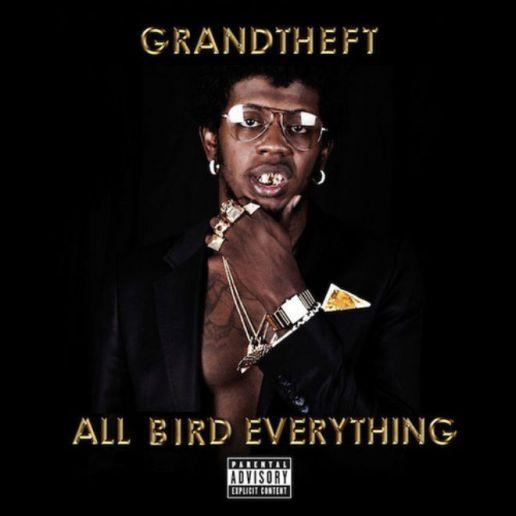Trinidad Jame$ - All Bird Everything (Grandtheft Remix)