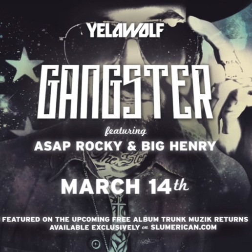 Yelawolf featuring A$AP Rocky & Big Henry - Gangster
