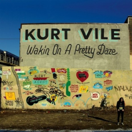 Kurt Vile - Wakin On A Pretty Daze (Album Stream)