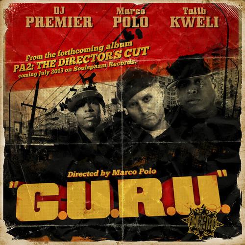 Marco Polo featuring Talib Kweli & DJ Premier - G.U.R.U. (Guru Tribute)