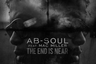 Ab-Soul featuring Mac Miller - The End is Near (Produced by Larry Fisherman)