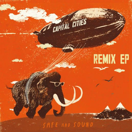 Capital Cities - Safe & Sound (RAC Mix)