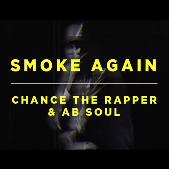 Chance The Rapper featuring Ab-Soul - Smoke Again
