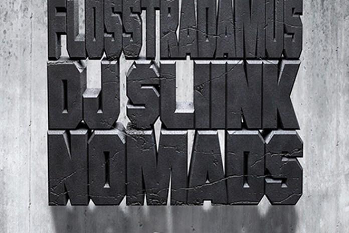 Flosstradamus & DJ Sliink - Nomads (EP)